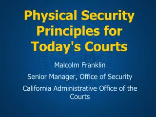 Physical Security Principles for Today's Courts