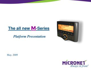 The all new  M -Series