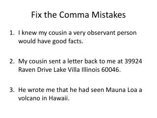 Fix the Comma Mistakes