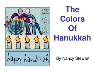 The  Colors  Of  Hanukkah