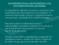 LAS PERSPECTIVAS, LOS INTERESES Y LOS SENTIMIENTOS DE LOS DEM S