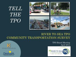 River to Sea  TPO  Community Transportation Survey