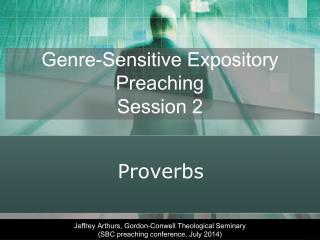 Genre-Sensitive Expository Preaching Session 2