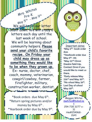 Mrs. Whites Pre-K May 5 t h -  May 9 th