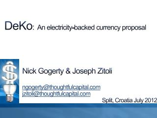 DeKo : An electricity-backed currency proposal