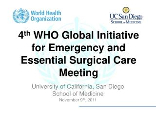 4 th  WHO Global Initiative for Emergency and Essential Surgical Care Meeting
