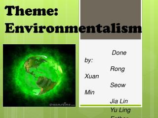 Theme: Environmentalism