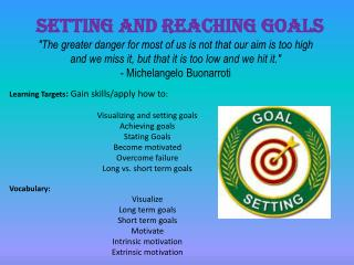 Setting and Reaching Goals