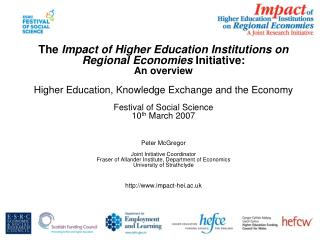 The  Impact of Higher Education Institutions on Regional Economies  Initiative: An overview