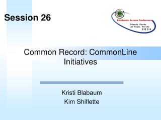 Common Record: CommonLine Initiatives