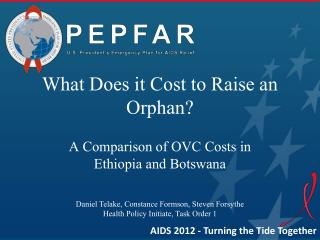 A Comparison of OVC Costs in Ethiopia and Botswana