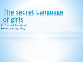 The secret Language of girls