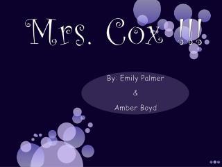 Mrs. Cox !!!