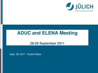 ADUC and ELENA Meeting 28-29 September 2011