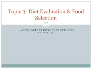 Topic 3: Diet Evaluation & Food Selection