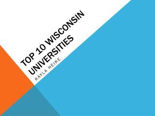 Top 10 Wisconsin Universities