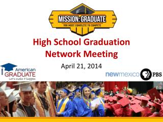 High School Graduation Network Meeting