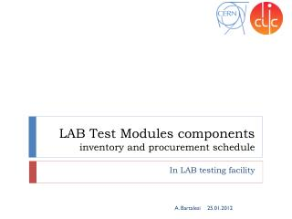 LAB Test Modules components inventory and procurement schedule