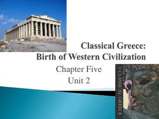 Classical Greece: Birth of Western Civilization