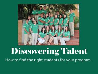 Discovering  Talent