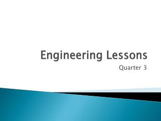 Engineering Lessons