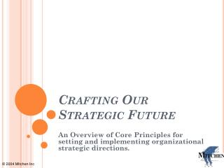 Crafting Our Strategic Future