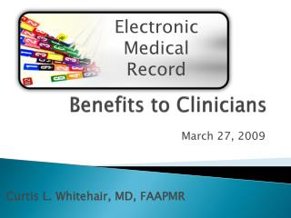 Benefits to Clinicians