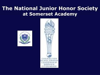 The National Junior Honor Society at Somerset Academy