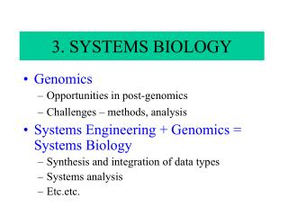 3. SYSTEMS BIOLOGY