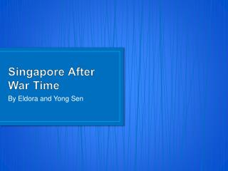 Singapore After War Time