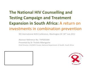 XIX International AIDS Conference, Washington DC 26 th  July 2012 Abstract Reference No: THPDE0304