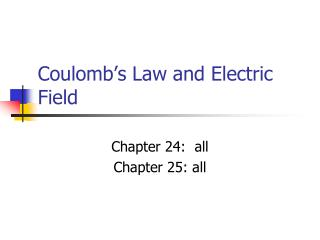 Coulomb�s Law and Electric Field