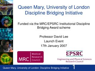 Queen Mary, University of London Discipline Bridging Initiative
