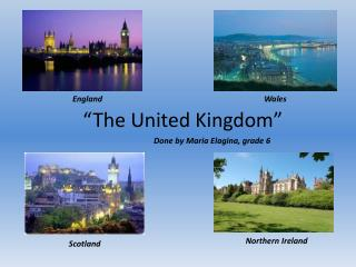 """The United Kingdom"""