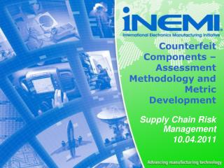 Counterfeit  Components – Assessment Methodology and Metric Development