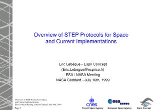 Overview of STEP Protocols for Space and Current Implementations