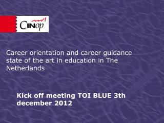 Kick off meeting TOI BLUE 3th december 2012