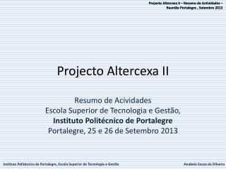 Projecto Altercexa II