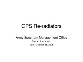 GPS Re-radiators