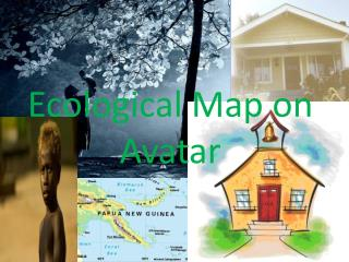 Ecological Map on Avatar