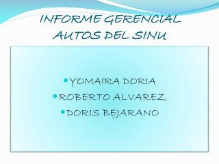 INFORME GERENCIAL AUTOS DEL SINU