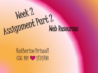 Week 2 Assignment Part 2