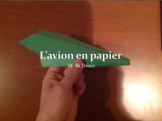 L'avion  en  papier