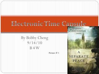 By Bobby Cheng 9/14/10 B 4 W