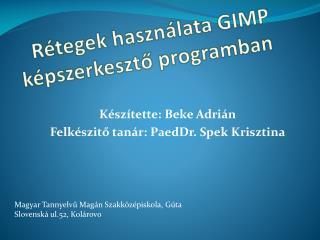 Rétegek használata GIMP képszerkesztő programban