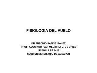 FISIOLOGIA DEL VUELO