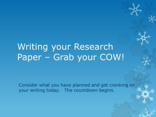 Writing your Research Paper – Grab your COW!