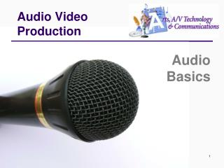 Audio Video Production