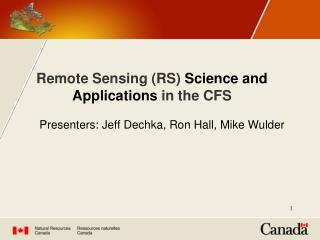 Remote Sensing (RS)  Science and Applications  in the CFS