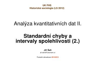 Anal za kvantitativn ch dat II.  1.  Testov n  hypot z,  vztahy v kontingencn  tabulce
